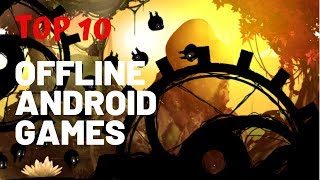 Top 10 Best NEW Offline Games for Android   iOS 2018