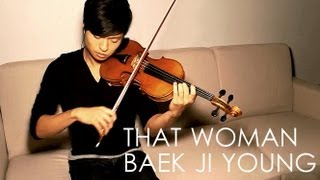 That Woman (Secret Garden OST) Violin Cover - Baek Ji Young - Daniel Jang