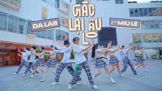 VUI BUN LN LN Gc li u lo   Da LAB ft Miu L DANCE BY CAC