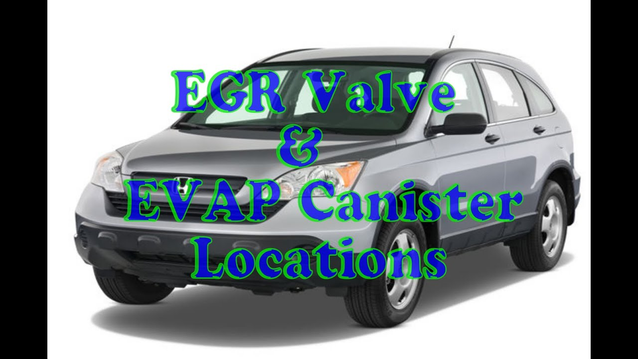maxresdefault how to find evap canister & egr valve on honda cr v youtube
