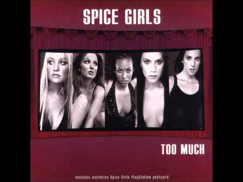 Spice Girls Too Much (Extended Version)