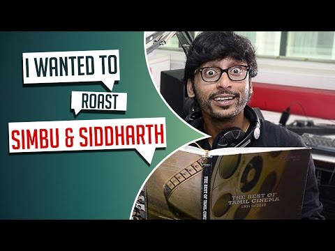"""I Wanted To Roast Simbu & Siddharth"" -  RJ Balaji"