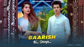 Baarish Ki Jaaye   Love Story   New Hindi Song 2021   Jaani   B Praak   Manazir & Kareena