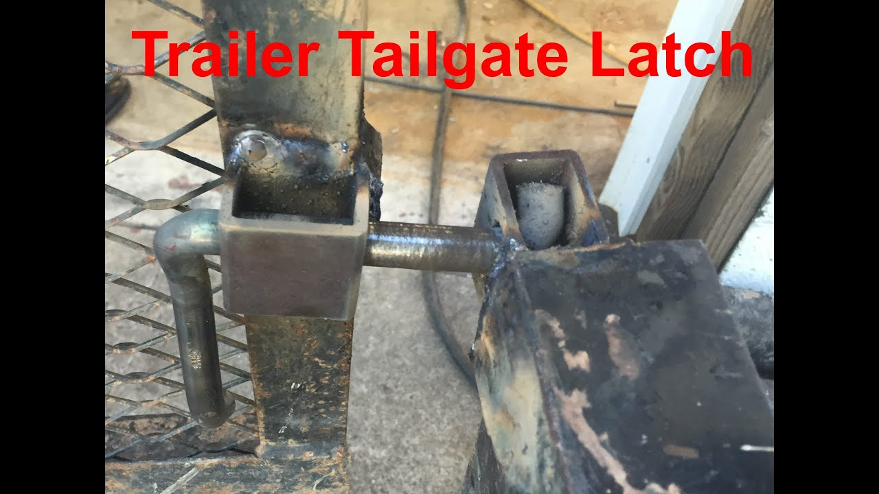 Fabrication Of A Trailer Tailgate Latch System Youtube
