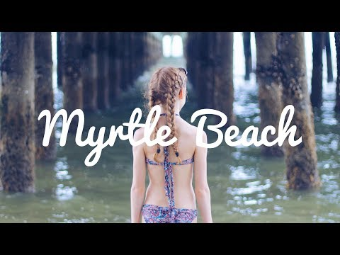 Myrtle Beach Travel Diary ☼