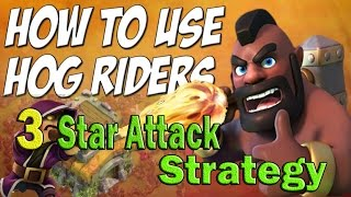 Hog Rider Best Attack Strategy With 3 Stars For th10 th9 th8 th7 th6 Clash Of Clan Wizard hog rider