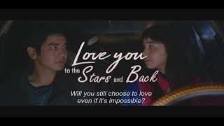 Love You to the Stars and Back 2017 (Trailer) (Edited)