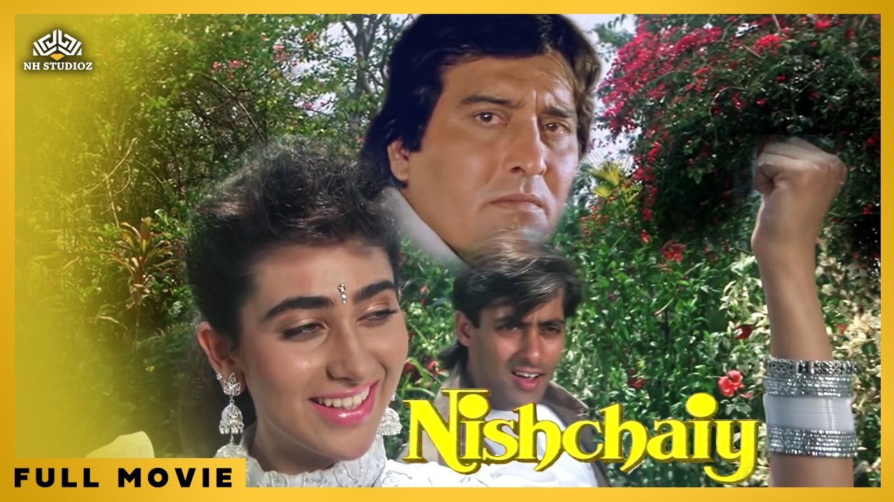 Nishchay | Salman Khan, Vinod Khanna and Karishma Kapoor | Bollywood Drama Full Movie