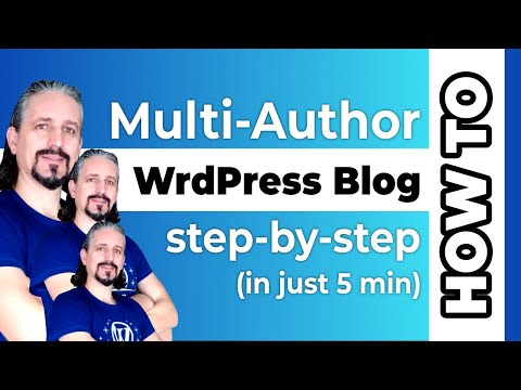 Multi Author BLOG: How To Set It UP On WordPress In 4 Easy Steps
