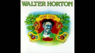 Big Walter Horton- Fine Cuts (Full Album)