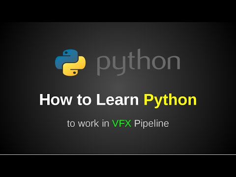 How to Learn Python for VFX Pipeline