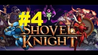 Shovel Knight - Ep.4: I Don't Want No Ghosts