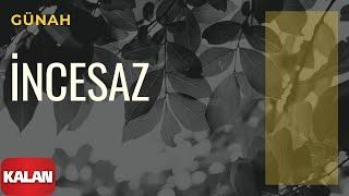 Melihat Gülses / İncesaz - Günah [ Eylül Şarkıları © 2002 Kalan Müzik ]