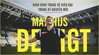 Góc chiến thuật | Mathiijs De Ligt xuất sắc đến đâu và sẽ chơi ra sao tại Juventus?