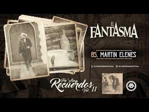 El Fantasma - Pa Los Recuerdos Vol. 2 (Album Completo)