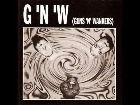 GUNS 'N' WANKERS - Nervous