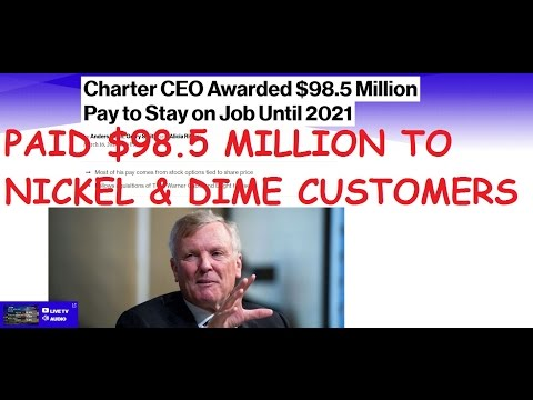 CHARTER CEO THOMAS RUTLEDGE PAID $98.5 MILLION TO NICKEL & DIME CUSTOMERS