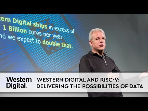 Western Digital and RISC-V: Delivering the Possibilities of Data