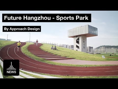Future Hangzhou - Sports Park by Approach Design