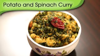 Potato And Spinach Curry | Easy To Make Main Course Recipe | Ruchi's Kitchen