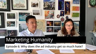 Why does the ad industry get so much hate?