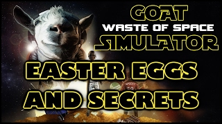 Goat Simulator: Waste of Space Easter Eggs And Secrets HD