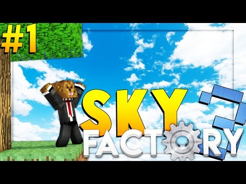 Minecraft SkyFactory 3 - BRAND NEW ADVENTURE - Modded Survival #1