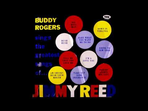 Buddy Rogers - Bright Lights, Big City (Jimmy Reed Cover) mp3