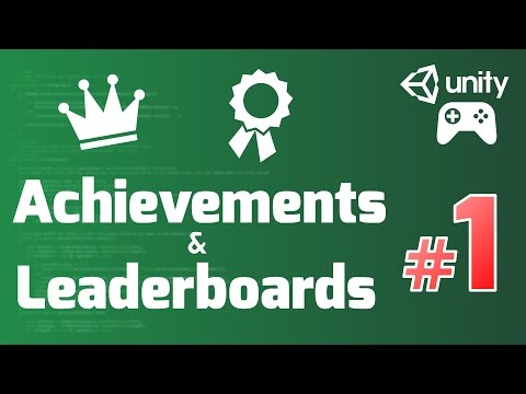 Google Play Games Services Tutorial (Unity) #1 - ACHIEVEMENTS and LEADERBOARDS