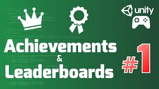 Google Play Games Diensten Tutorial (Eenheid) #1 - ACHIEVEMENTS en LEADERBOARDS