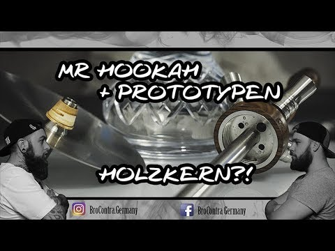 Mr Hookah | Geheime Prototypen! | Holzkern Gutschein?! | BroContra Germany