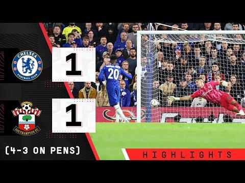 HIGHLIGHTS: Chelsea 1-1 Southampton (4-3 pens)   Carabao Cup