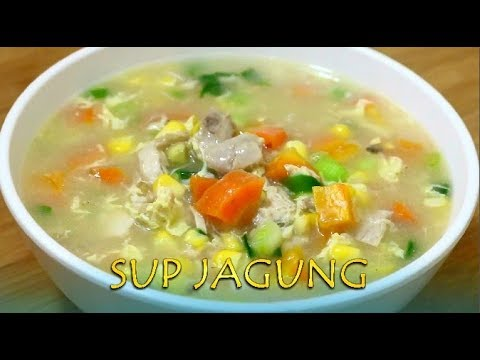 Resep dan Cara Membuat Sup Jagung, Mudah dan Simpel.