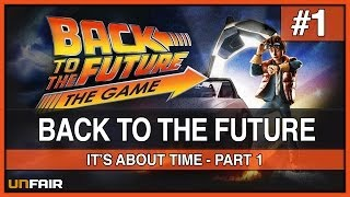 Back To The Future - It's About Time - Part 1