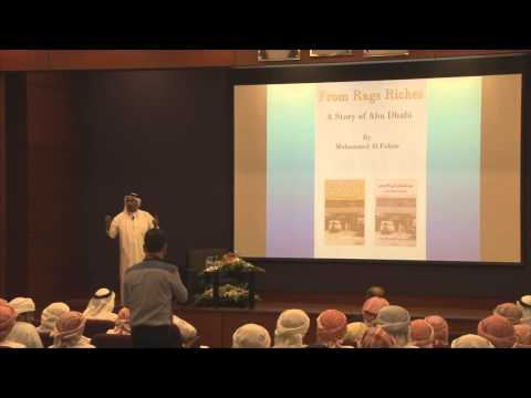 Emirati Talent Speaker Series - H.E. Muhammed Al Fahim - Rags to Riches - ADCO
