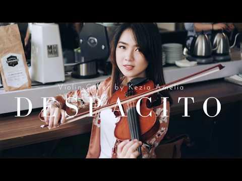 Despacito (Luis Fonsi, Daddy Yankee ft. Justin Bieber) Violin Cover by Kezia Amelia