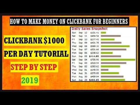 🔥 How To Make Money On Clickbank 2019 - $1,000 Per Day Tutorial (No Website Needed) 🔥
