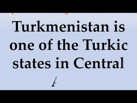 Important and Interesting Facts about Turkmenistan