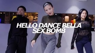 sex bomb/BELLA  Choreography-HELLO DANCE
