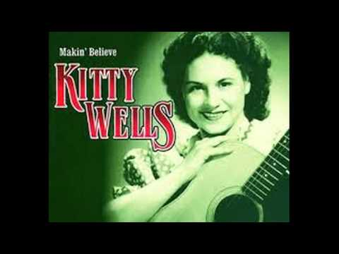 Kitty Wells- Makin' Believe (Lyrics in description)- Kitty Wells Greatest Hits