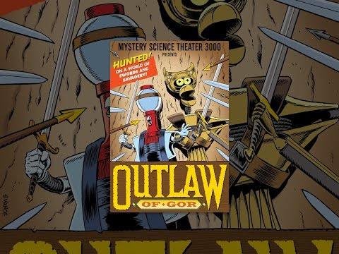 Mystery Science Theater 3000: Outlaw (Of Gor)