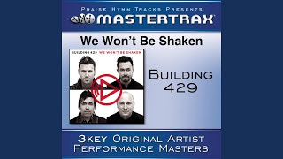 We Won't Be Shaken (With Background Vocals) (Performance Track)