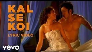 Shaan - Kal Se Koi Lyric | Popcorn Khao! Mast Ho Jao!