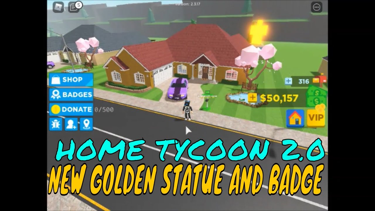 BUYING GOLDEN STATUE AND NEW BADGE HOME TYCOON 2 0 ROBLOX #6
