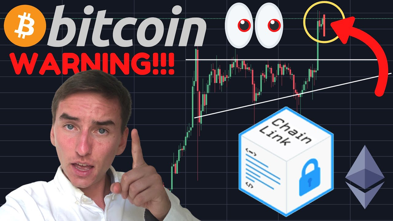 IMPORTANT WARNING TO ALL BITCOIN & CHAINLINK TRADERS!!!!!!!!!!!!!!!!!!!!!!!!