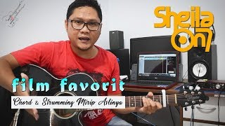Download Lagu Tutorial Gitar SHEILA ON 7 -  FILM FAVORIT (Chord & Genjreng Mirip Aslinya) Detail & Mudah Di Pahami Mp3