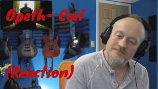 Opeth - Coil (Reaction)