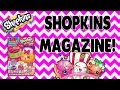 Shopkins Magazine April 2016 Opening!