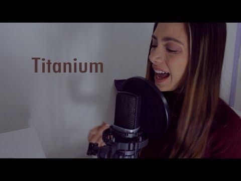 Titanium - David Guetta ft. Sia (Versión En Español) Laura Buitrago (Cover)