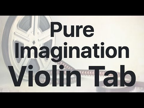 Learn Pure Imagination on Violin - How to Play Tutorial